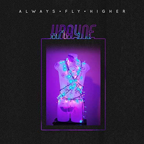 Krayne Always Fly Higher EP