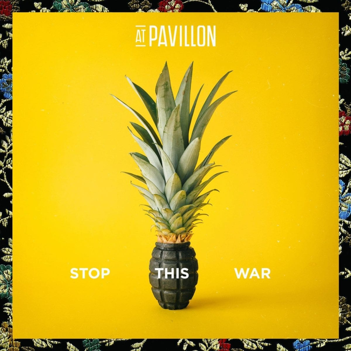 At Pavillon Stop this War EP Cover Mastering