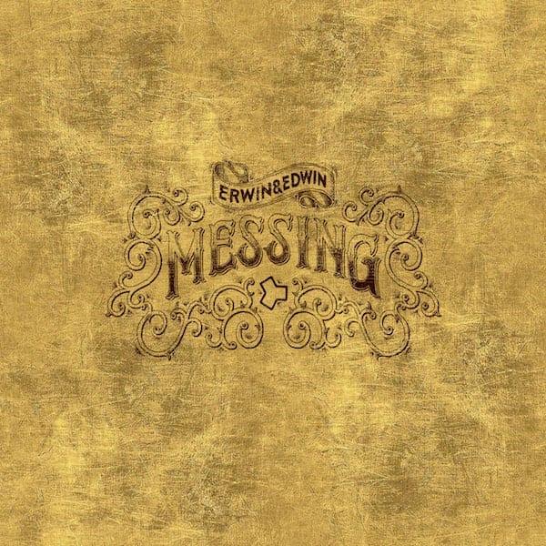 Erwin & Edwin Messing Mastering
